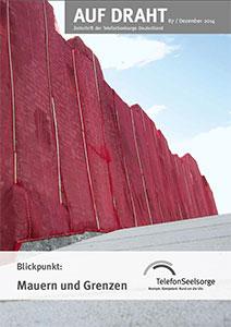 Blickpunkt: Mauern und Grenzen